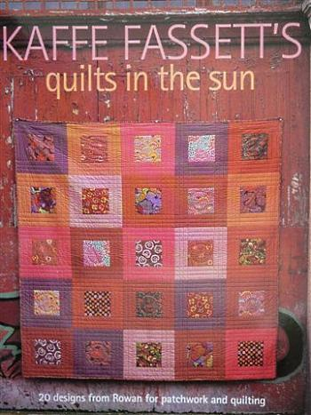 Kaffe Fassett, Quilts in the Sun