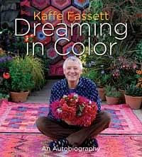 Kaffe Fassett, Dreaming in Color