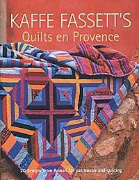 Kaffe Fassett, Quilts En Provence